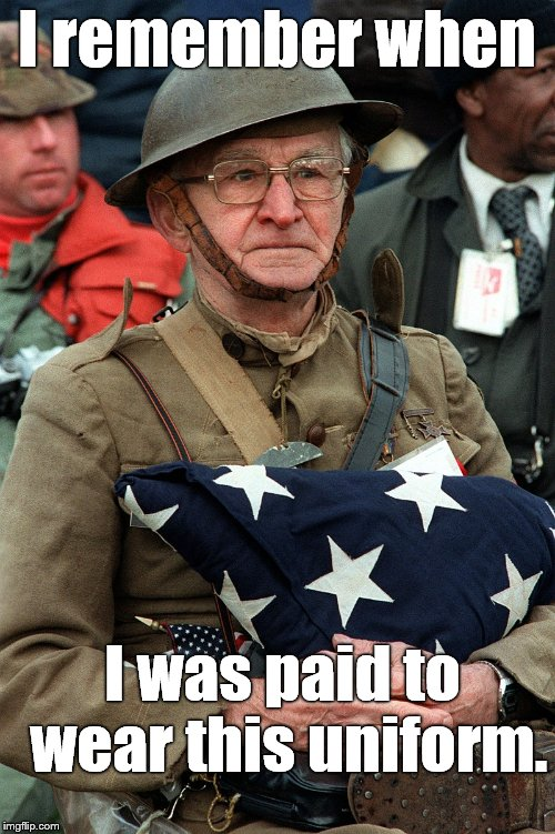 Joseph AMBROSE, U. S. Army | I remember when I was paid to wear this uniform. | image tagged in joseph ambrose,u s army | made w/ Imgflip meme maker