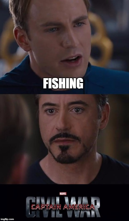 FISHING | made w/ Imgflip meme maker