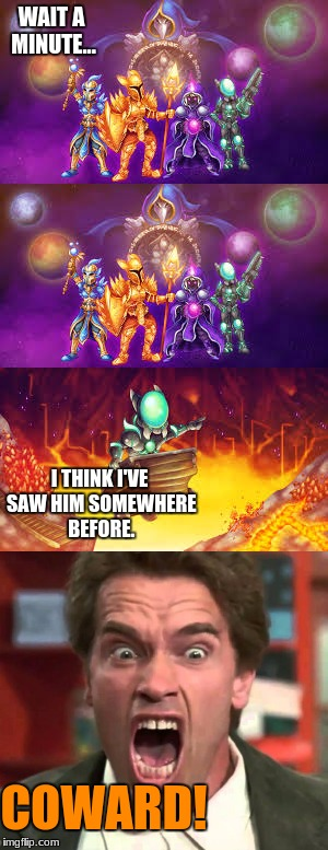 Terraria Familiar Character | WAIT A MINUTE... I THINK I'VE SAW HIM SOMEWHERE BEFORE. COWARD! | image tagged in funny,wait a minute,familiar,i think i've saw him somewhere before,coward,terraria | made w/ Imgflip meme maker