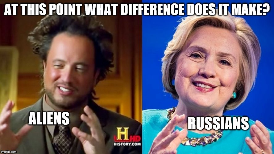 At this point what difference does it make? | AT THIS POINT WHAT DIFFERENCE DOES IT MAKE? | image tagged in ancient aliens,ancient aliens guy,hillary clinton,donald trump,funny memes | made w/ Imgflip meme maker
