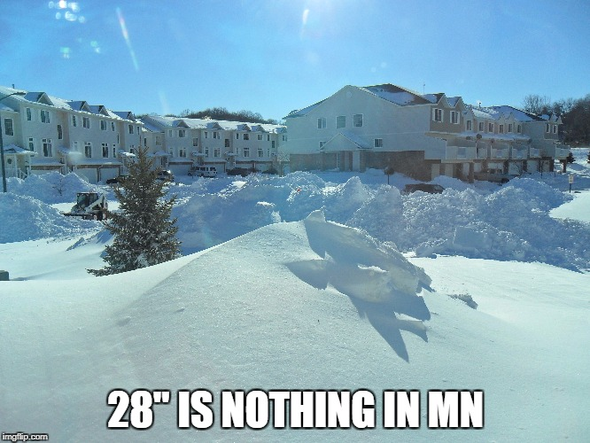 "28"" IS NOTHING IN MN 