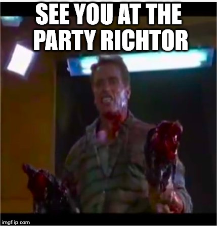 Richtor | SEE YOU AT THE PARTY RICHTOR | image tagged in richtor | made w/ Imgflip meme maker