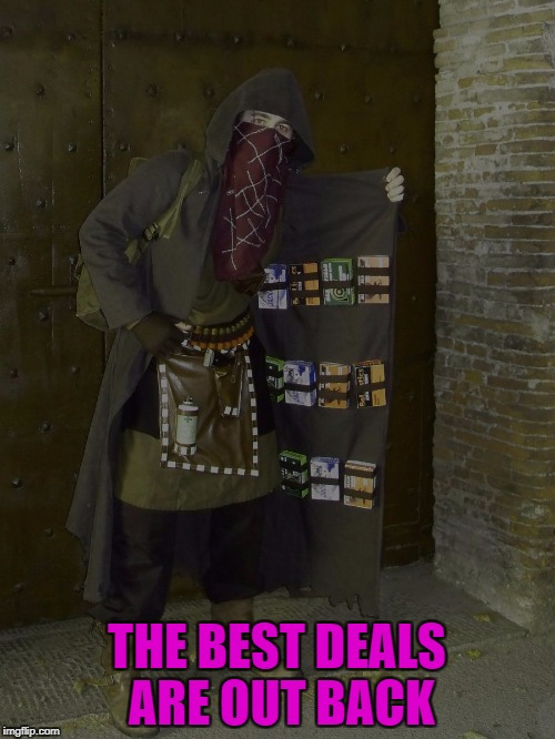THE BEST DEALS ARE OUT BACK | made w/ Imgflip meme maker