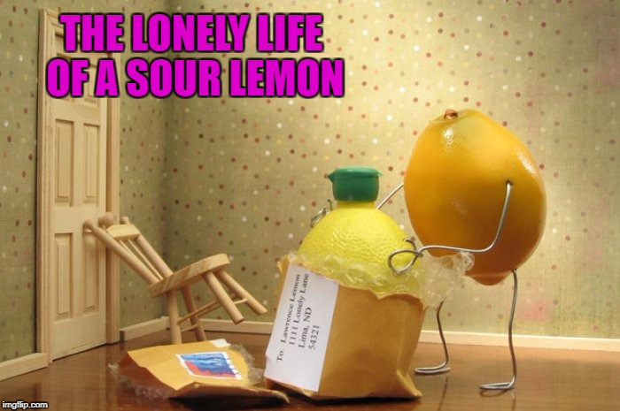 Don't be a sour lemon!!!  Food Week Nov 29 - Dec 5...A TruMooCereal Event. | THE LONELY LIFE OF A SOUR LEMON | image tagged in lemon package,memes,food,food week,trolls,lemons | made w/ Imgflip meme maker