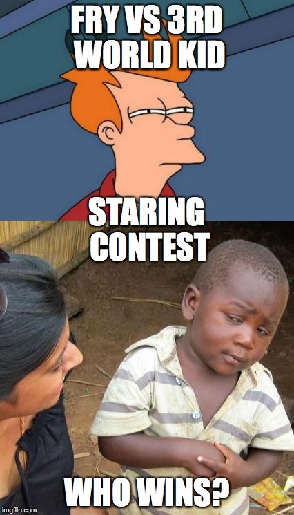 Image tagged in memes,futurama fry,skeptical african kid ...