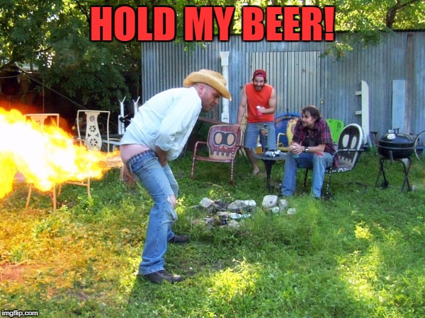 HOLD MY BEER! | made w/ Imgflip meme maker