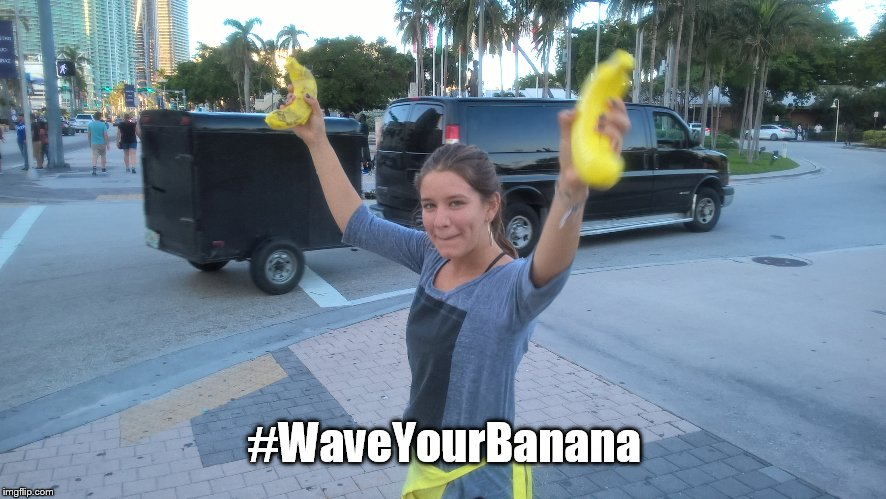 Happy Girl | #WaveYourBanana | image tagged in banana | made w/ Imgflip meme maker