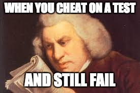 when you cheat on a test | WHEN YOU CHEAT ON A TEST AND STILL FAIL | image tagged in school,test,funny,funny memes,best meme | made w/ Imgflip meme maker