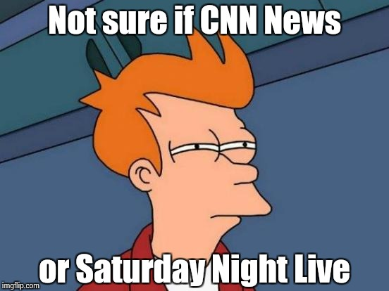 All the Idiots hate President Trump and I love it | Not sure if CNN News or Saturday Night Live | image tagged in memes,futurama fry,haters gonna hate,make america great again,libtards,get lost | made w/ Imgflip meme maker
