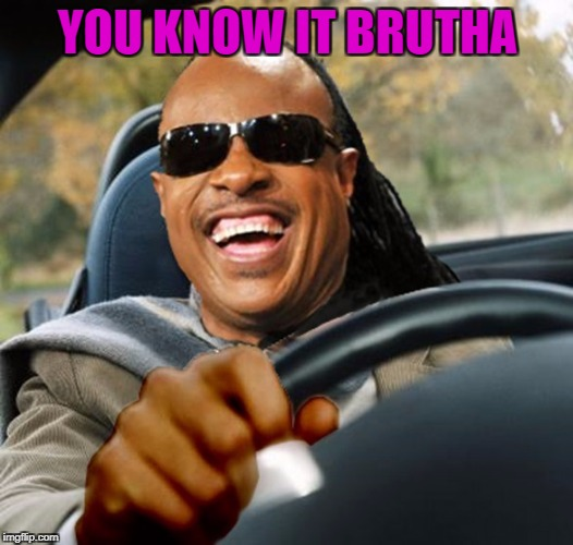 YOU KNOW IT BRUTHA | made w/ Imgflip meme maker