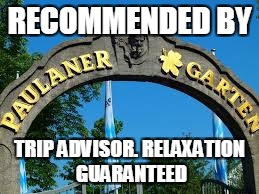 RECOMMENDED BY TRIP ADVISOR. RELAXATION GUARANTEED | made w/ Imgflip meme maker