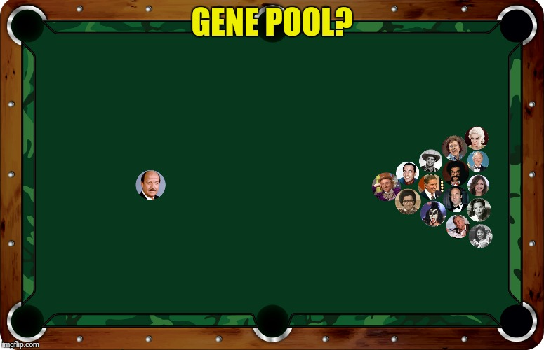 GENE POOL? | made w/ Imgflip meme maker