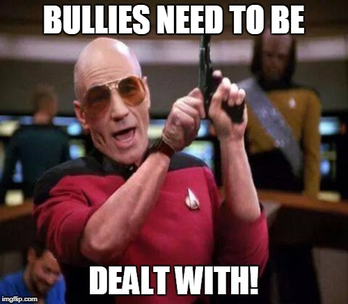 BULLIES NEED TO BE DEALT WITH! | made w/ Imgflip meme maker