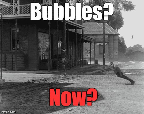 Buster blown away | Bubbles? Now? | image tagged in buster blown away | made w/ Imgflip meme maker