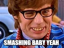 SMASHING BABY YEAH | made w/ Imgflip meme maker