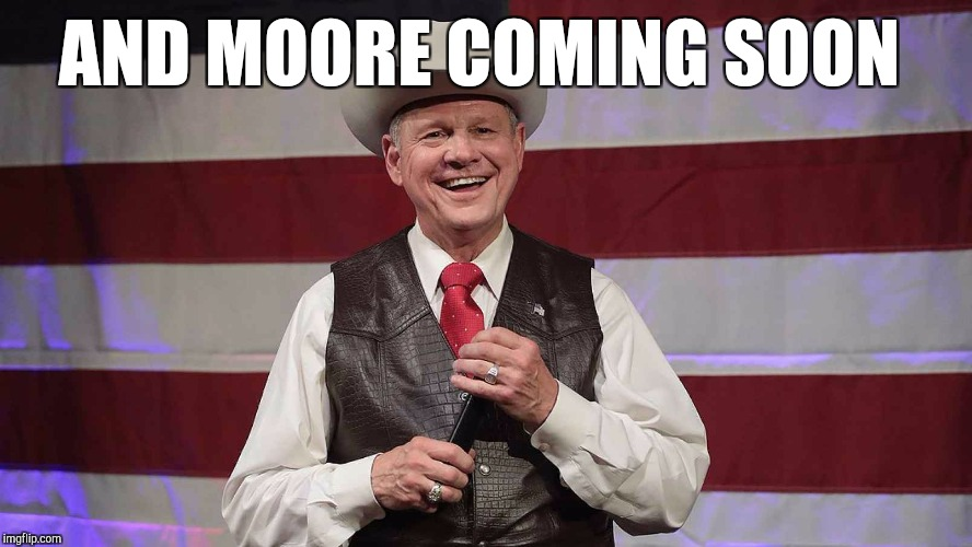 AND MOORE COMING SOON | made w/ Imgflip meme maker