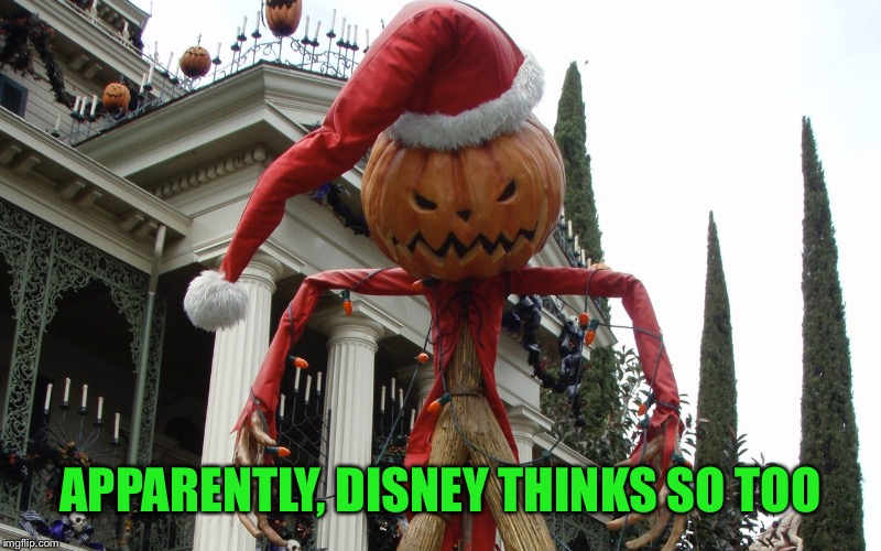 APPARENTLY, DISNEY THINKS SO TOO | made w/ Imgflip meme maker