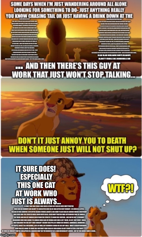 Subtlety is lost on him... | . | image tagged in lion king,stop talking,stfu,lion,wtf,shut up | made w/ Imgflip meme maker