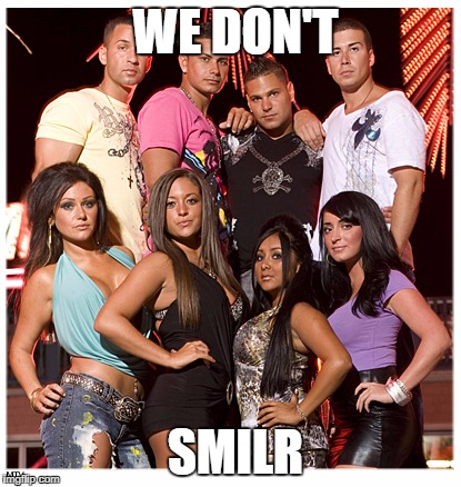 WE DON'T SMILR | image tagged in jersey shore | made w/ Imgflip meme maker