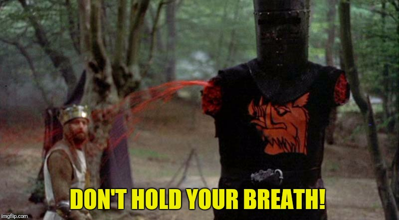 DON'T HOLD YOUR BREATH! | made w/ Imgflip meme maker