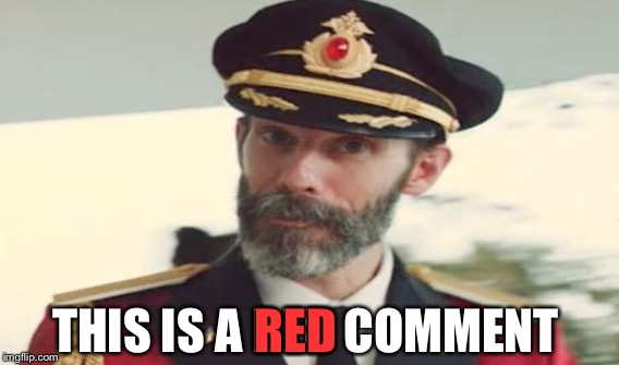 THIS IS A RED COMMENT RED | made w/ Imgflip meme maker