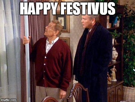 HAPPY FESTIVUS | made w/ Imgflip meme maker