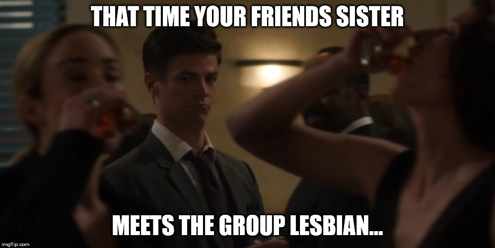 Turtley enough for the Turtle Club | THAT TIME YOUR FRIENDS SISTER MEETS THE GROUP LESBIAN... | image tagged in flash,crossover,episode,supergirl,arrow,legends of tomorrow | made w/ Imgflip meme maker