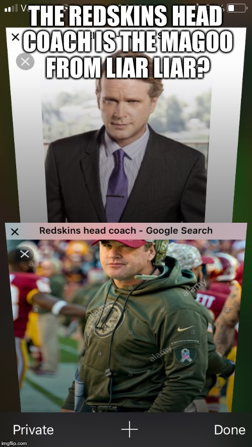 MaGoo! | THE REDSKINS HEAD COACH IS THE MAGOO FROM LIAR LIAR? | image tagged in magoo,jim carrey,thursday,time,meme | made w/ Imgflip meme maker