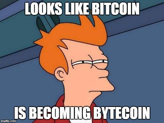 You're too late to get in on the ground floor! | LOOKS LIKE BITCOIN IS BECOMING BYTECOIN | image tagged in memes,futurama fry,bitcoin,money,pun | made w/ Imgflip meme maker