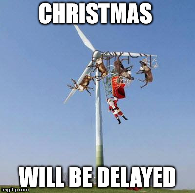 CHRISTMAS WILL BE DELAYED | image tagged in santa1 | made w/ Imgflip meme maker
