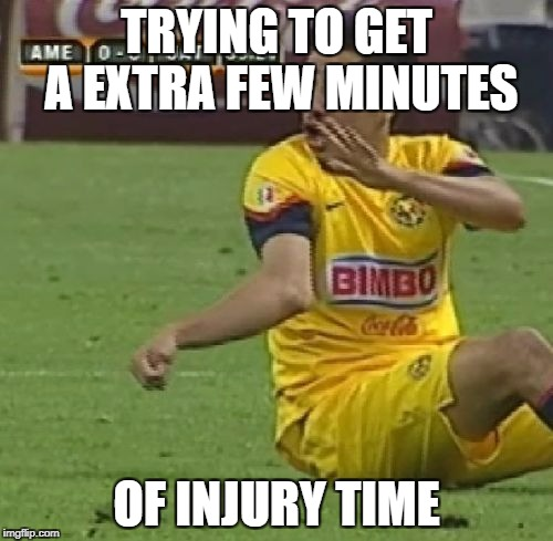 Efrain Juarez | TRYING TO GET A EXTRA FEW MINUTES OF INJURY TIME | image tagged in memes,efrain juarez | made w/ Imgflip meme maker