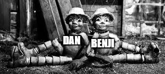 DAN BENJI | made w/ Imgflip meme maker