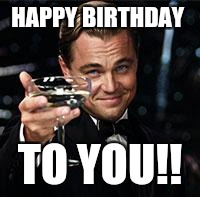 Happy Birthday  | HAPPY BIRTHDAY TO YOU!! | image tagged in happy birthday | made w/ Imgflip meme maker