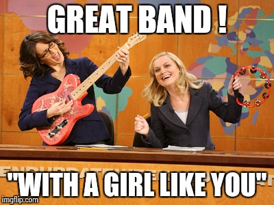 "Saturday Night's alright | GREAT BAND ! ""WITH A GIRL LIKE YOU"" 