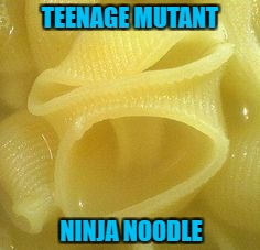 Food Week Nov 29 - Dec 5...A TruMooCereal Event. | TEENAGE MUTANT NINJA NOODLE | image tagged in angry noodle,memes,food,food week,tmnt,funny | made w/ Imgflip meme maker