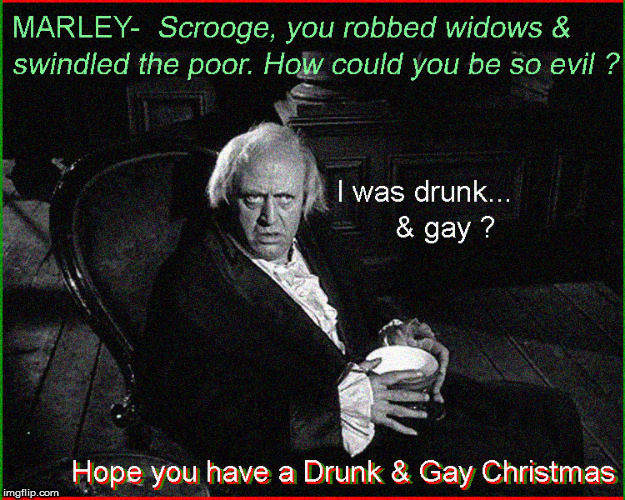 Hope your Christmas is gay....& drunk | image tagged in drunk and gay,merry christmas,lol so funny,politics lol,current events,kevin spacey | made w/ Imgflip meme maker
