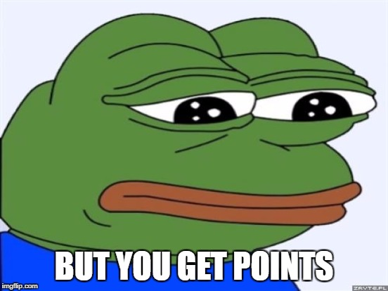 BUT YOU GET POINTS | made w/ Imgflip meme maker
