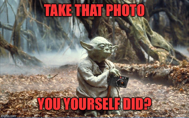 TAKE THAT PHOTO YOU YOURSELF DID? | made w/ Imgflip meme maker