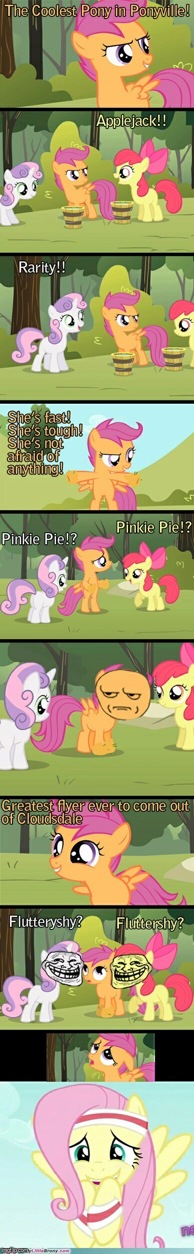 They are probably just messing with Scootaloo! | image tagged in memes,my little pony,fluttershy,pinkie pie,rarity,applejack | made w/ Imgflip meme maker