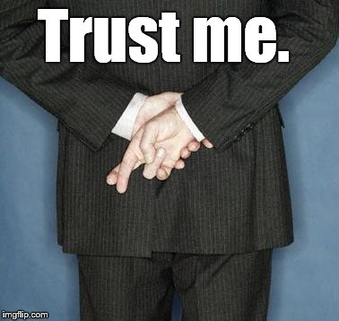 Trust me. | made w/ Imgflip meme maker