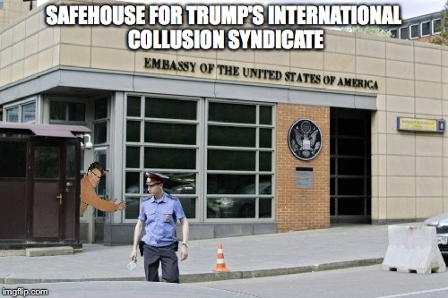 SAFEHOUSE FOR TRUMP'S INTERNATIONAL COLLUSION SYNDICATE | made w/ Imgflip meme maker