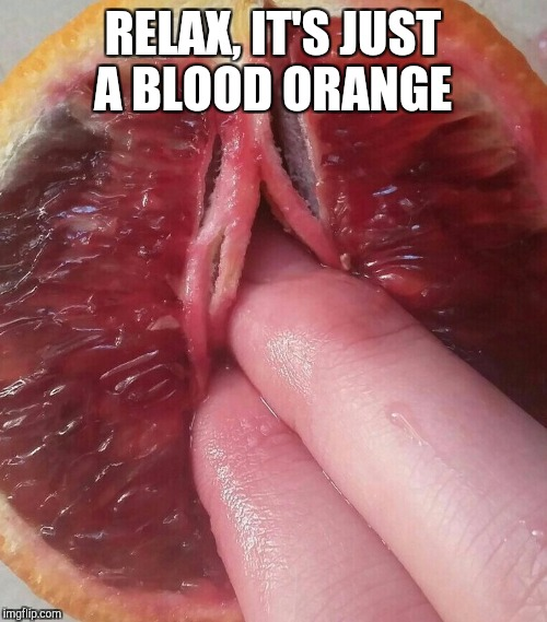 Sometimes it's fun to play with your food... Food Week, Nov 29 - Dec 5, A TruMooCereal Event | RELAX, IT'S JUST A BLOOD ORANGE | image tagged in jbmemegeek,food week,funny food,memes,funny memes | made w/ Imgflip meme maker