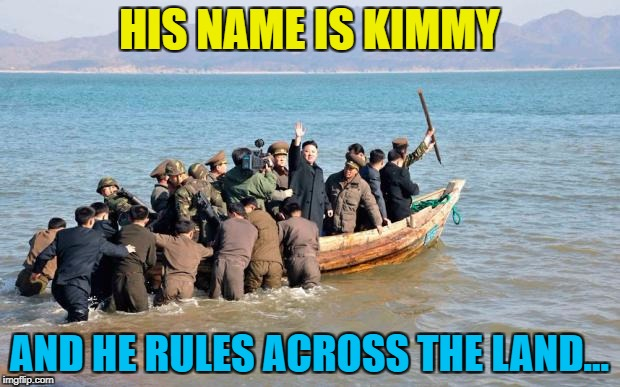 Kim Jong Un channels his inner Simon Le Bon... :) |  HIS NAME IS KIMMY; AND HE RULES ACROSS THE LAND... | image tagged in north korea,memes,kim jong un,music,duran duran,rio | made w/ Imgflip meme maker