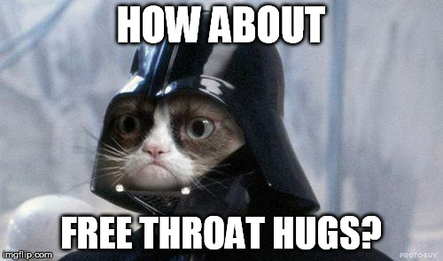 HOW ABOUT FREE THROAT HUGS? | made w/ Imgflip meme maker