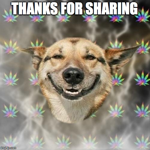THANKS FOR SHARING | made w/ Imgflip meme maker
