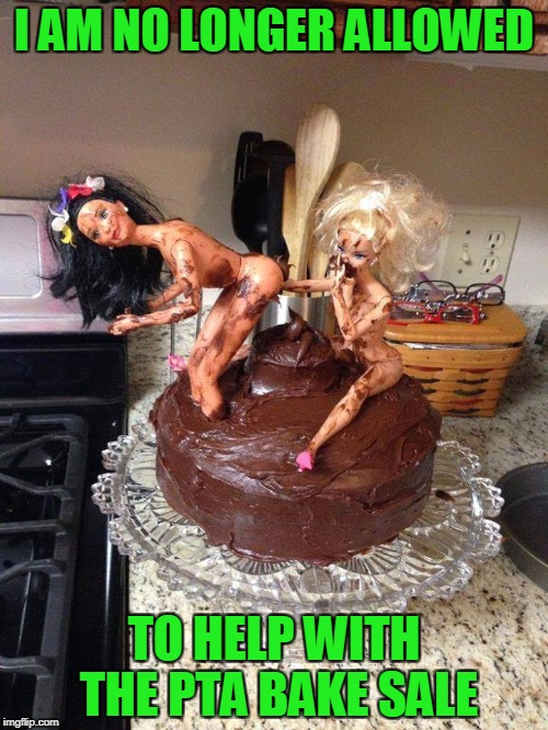2 girls , 1 cake | I AM NO LONGER ALLOWED TO HELP WITH THE PTA BAKE SALE | image tagged in 2 girls,1 cake | made w/ Imgflip meme maker