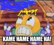 goku squid | KAME HAME HAME HA! | image tagged in dragon ball z,cuphead,memes,dank memes | made w/ Imgflip meme maker