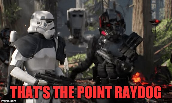 THAT'S THE POINT RAYDOG | made w/ Imgflip meme maker