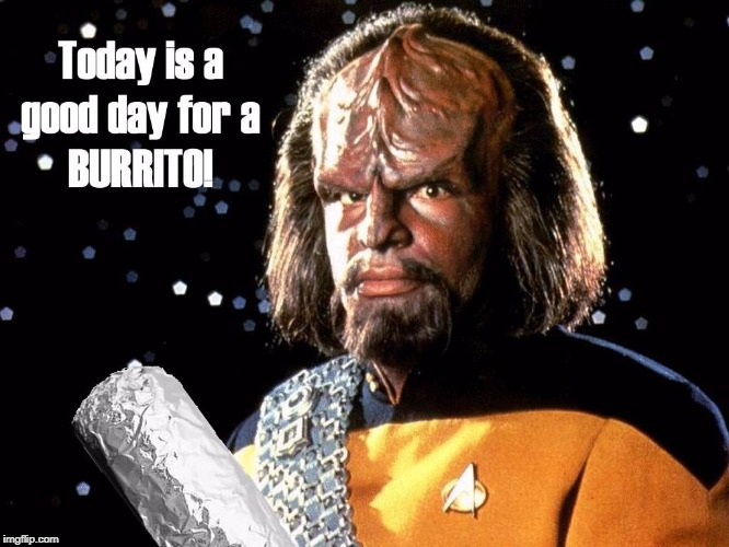 Worf Eat | image tagged in worf burrito,star trek the next generation,momo memes are nono themes,the meme stops here,okay thank you | made w/ Imgflip meme maker