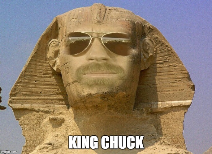 King Chuck | KING CHUCK | image tagged in memes,chuck norris,sphinx | made w/ Imgflip meme maker